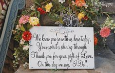 There are always so many we wish could be there. I don't know if I could survive having pictures of them all there without being moved to tears at every glance. A memorial might work better.   Memorial Gift of Love Wedding Sign 10x12 SELF STANDING. $34.95, via Etsy.