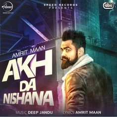 Akh Da Nishana (Amrit Maan) Single