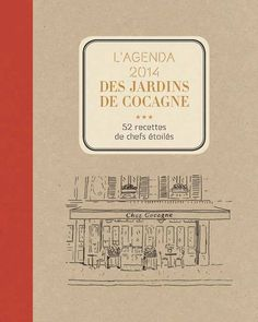2014 CALENDAR OF THE FRENCH GARDENS OF COCAGNE 52 recipes of chefs who share with you the values of the Gardens : solidarity, quality of products and conviviality. They will make you discover or rediscover their local products and also recommend wines to accompany their original recipes...
