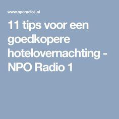 11 tips voor een goedkopere hotelovernachting - NPO Radio 1