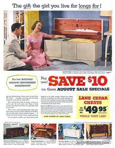 "Lane Cedar Chests- or ""Hope Chests"" for women to collect linens and things for their married life. Chest Furniture, Lane Furniture, Furniture Ads, Vintage Advertisements, Vintage Ads, Vintage Posters, I Got Married, Married Life, Guess Girl"