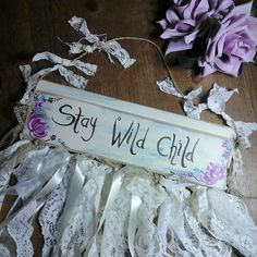 Stay wild child signwild child signfree by BohemianBlessed on Etsy