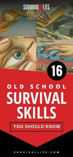 Survival Skills | 16 Old School Survival Skills You Should Know | Posted by: SurvivalofthePrepped.com
