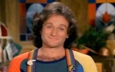 Mork...Robin Williams