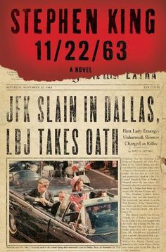 11/23/63 by Stephen King - In this brilliantly conceived tour de force, Stephen King-who has absorbed the social, political, and popular culture of his generation more imaginatively and thoroughly than any other writer—takes readers on an incredible journey into the past and the possibility of altering it.