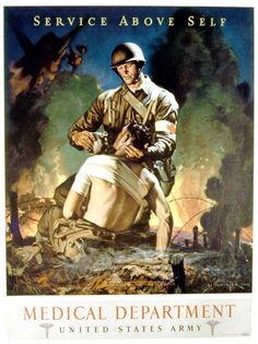 Service Above Self, Medical Department US Army - WWII Poster