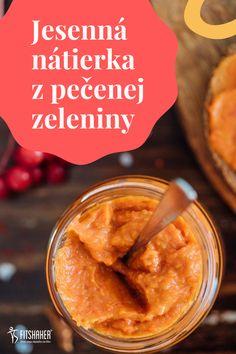 Daj upiecť napr. bataty, baklažán (príp. cuketu), paradajky, papriku a rozmixuj spolu s olejom a koreninami. A vznikne ti mega dobrá nátierka. Peanut Butter, Food And Drink