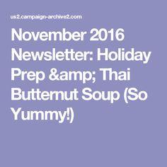 November 2016 Newsletter: Holiday Prep & Thai Butternut Soup (So Yummy!)