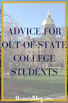 Going to school far away from home can be intimidating, so click through to read some great advice for out-of-state college students!