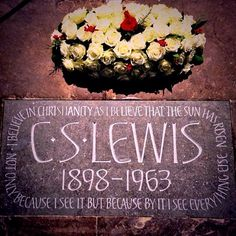 50 years after CS Lewis died (Nov. 22, 1963, the same day as JFK's assassination), they FINALLY installed a tribute to him in Westminster Abbey's Poet's Corner!