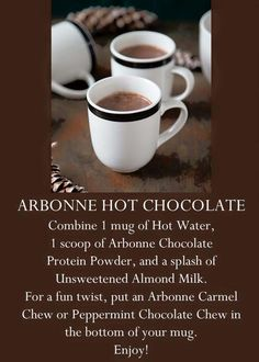 Arbonne Hot Chocolate. Using Arbonne Chocolate Protein Mix, Fit Chews in Carmel, or Peppermint Chocolate (Holiday 2015) Shop@ http://luzmariaheredia.arbonne.com