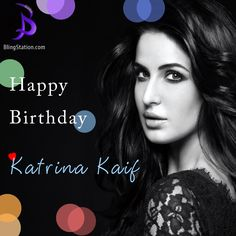 Wishing the stunning ‪#‎KatrinaKaif‬ a very Happy Birthday! Have a fantastic year ahead! ‪#‎HappyBirthdayKatrinaKaif‬ ‪#‎BlingStation‬ ‪#‎fashion‬ ‪#‎jewellery‬