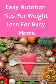 These easy nutrition tips can go a long way for helping to speed up your weight loss!! As busy moms it is so easy to forget to take care of our selves.