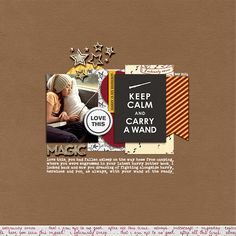 Keep Calm and Carry a Wand - Digital scrapbooking page using Project Mouse (Wizarding) by Britt-ish Designs and Sahlin Studio Pocket Page Scrapbooking, Digital Scrapbooking, Scrapbooking Layouts, Harry Potter Scrapbook, Disney Scrapbook, Journal Cards, Harry And Hermione, Scrapbook Designs, Wands