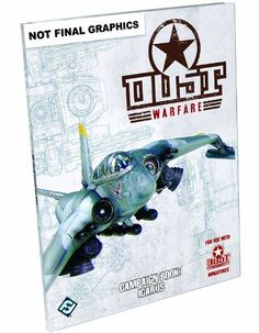 """Dust Warfare: Campaign Book """"Icarus"""" Game $5.01 A supplement for Dust Warfare that focuses on the fight for Zverograd's airfields Includes new unit stats for all three factions, plus new special abilities for two new heroes Features a variant battle-builder, with conditions specific to airfield and anti-air combat"""