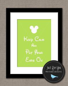 Keep Calm and Put Your Ears On - Disney, Mickey, Minnie, Kids, Children, Baby, Bedroom, Nursery, Wall Art, Print, Printable, Decor, DIY, Lime Green