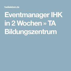 Eventmanager IHK in 2 Wochen » TA Bildungszentrum