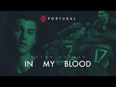 Shawn Mendes does new version of 'In My Blood' for Portugal's official World Cup song - via Billboard Shawn Mendes, I Love Him, Love You, My Love, Portugal Football Team, World Cup Song, Save My Life, Moving Pictures, Best Songs