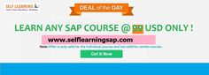 Want to learn Any SAP Course through Self Learning? Contact us for the information on our email.  Website : http://www.selflearningsap.com