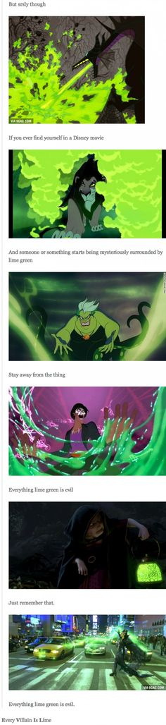 E V I L = Every Villain Is Lime ... Not lame, lime!