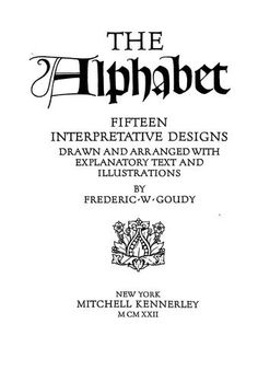 The alphabet by Frederic W. Goudy - Interesting guide, for someone who knows it's way on this subject.