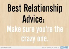 The Best Relationship Advice You Could Ever Get