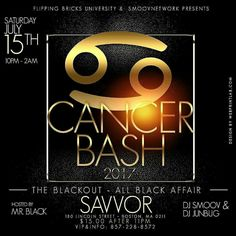 Cancer Season is finally here and we are going to BLACKOUT!!!! It is going to be an All Black Affair so get grown and sexy . . . . cover charge will be $15 . . . . Join the Smoovnetwork on SATURDAY, July 15th . . . with yours truly DJ Smoov alongside DJ JunBug  #CancerBash2017 #CancerBash #July15 #Boston #TheBlackout #AllBlackAffair #Party #SmoovNetwork #DJSmoov #DJJunBug #UDTeamNetwork #UDTN #Konpa #AfroBeats #Zouk #Kizomba #Top40 #Reggae #Cabo #Music #Party #DJSmoovBirthdayBash…