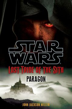 Lost Tribe of the Sith: Paragon - Wookieepedia - Wikia