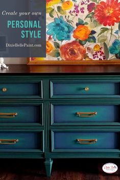 Amy John Mozynski Created This Dresser With Dixie Belle Paint Colors Palmetto And Yankee Blue