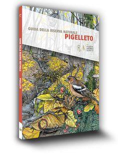 Cover book | Guide delle Riserve Naturali della Provincia di Siena | Pigelleto