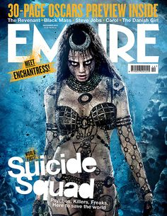 Empire Magazine Cara Delevingne Enchantress Suicide Squad cover.
