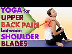 5 Easy Yoga Poses For Upper Back Pain ❗️ Between Shoulder Blades ❗️ 😳 - Star Shoulder Blade Stretch, Shoulder Blade Muscles, Yoga Shoulder, Shoulder Stretches, Upper Back Exercises, Back Stretches For Pain, Yoga For Back Pain, Arm Workouts At Home, Chest Workouts