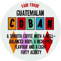 These Guatemalan Coban beans make for a smooth, Central American coffee with a well-balanced body, a rich and spicy flavour and a light, fruity acidity. Fresh Coffee Beans, Coban, Coffee Roasting, Spicy, How To Make