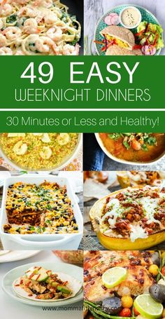49 Easy Weeknight Dinner Ideas, Quick Healthy Dinner Ideas 30 Minutes or less 49 Easy weeknight dinner ideas that can be made in 30 minutes or less. 49 delicious weeknight meals for one pot, keto, clean eating + vegan diets Clean Dinner Recipes, Clean Dinners, Fast Dinners, Easy Weeknight Dinners, Easy Healthy Dinners, Quick Meals For Dinner, Quick Family Dinners, Easy Dinner Meals Healthy, Dinner For The Week