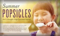 Summer Popsicles Part I: Pineapple Ginger Lemonade Popsicles Cooking With Essential Oils, Essential Oils For Kids, Ginger Essential Oil, Essential Oil Uses, Young Living Essential Oils, Young Living Vitality, Ginger Lemonade, Gaps Diet, Young Living Oils