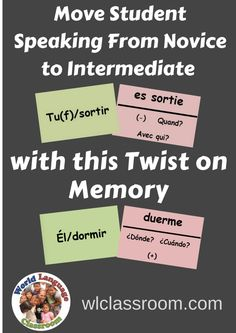 World Language Speaking Activity that Moves Students from Novice to Intermediate (French, Spanish) www.wlclassroom.com