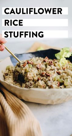 This healthy, low-carb cauliflower stuffing will convince your Thanksgiving guests to jump on board the cauliflower rice train, while secretly getting them to eat more veggies! Plus it�s ready in under 20 minutes and can be prepared in advance.
