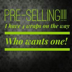 Did you know that you can #presell your #wraps so that you have a $0 investment in your new #business  Message  me to find out how #beyourownboss #workfromhome