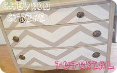 chevron tutorial  this is sweet.  sometimes I think painted chevron on furniture is way to busy, but I like this.