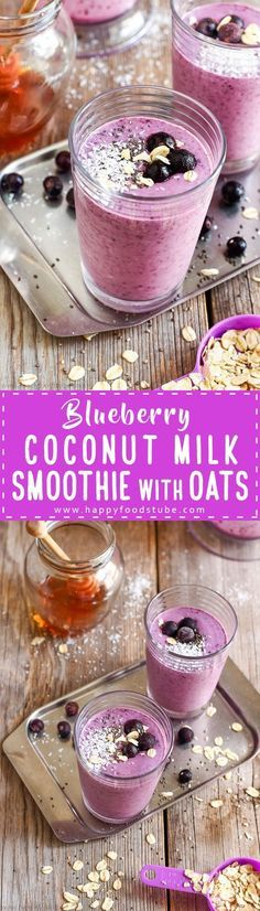 Blueberry Coconut Milk Smoothie with Oats – Happy Foods Tube Homemade Blueberry Coconut Milk Smoothie is delicious breakfast drink and packed with antioxidants, protein, fiber, minerals and vitamins. Ready to go in just 5 minutes. Coconut Milk Smoothie, Oat Smoothie, Smoothie Drinks, Smoothie Recipes, Juice Recipes, Drink Recipes, Oatmeal Smoothies, Recipes Dinner, Brunch Recipes