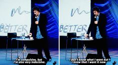 On indecision: | 23 Times Dylan Moran Perfectly Summed Up Life