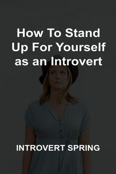 It's hard to know how to stand up for yourself as an introvert, especially if you hate conflict. Read my 5 magic steps to do so with confidence ...