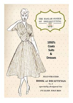 The Haslam System of Dressmaking No. 3 Fuller by MyVintageWish