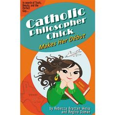 Catholic Philosopher Chick gets high praise in a review by Patrice Fagnant-MacArthur