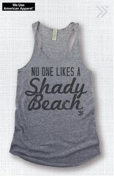 No One Likes a Shady Beach Eco Workout Tank / Fitness by everfitte, $26.00