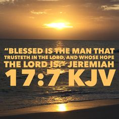 King James Bible Verses, Trust, Blessed, Spirituality, Lord, Faith, Celestial, Sunset, Outdoor