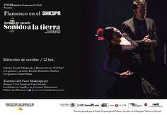 Flamenco en el Shkspr: 7 formas de sacarle sonido a la tierra