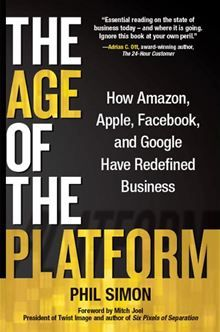 Buoyed by the success of Amazon, Apple, Facebook, and Google, thousands of companies of all sizes are fundamentally rethinking how they do business. They are creating vibrant ecosystems and, in the…  read more at Kobo.