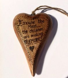 Quote Hanging Heart ' the children are making memories' Natural Wooden Shabby Chic Rustic Home Decor Stocking Filler Chunky http://www.facebook.com/midsummerlilys