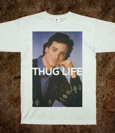 Thug Life (Saget Shirt) - Swag Master - Skreened T-shirts 6f9fc3207b9